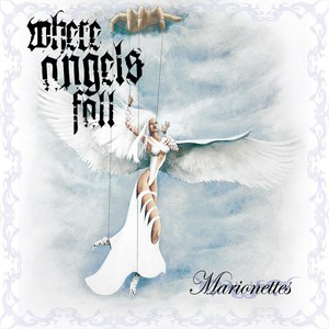 Where Angels Fall альбом Marionettes