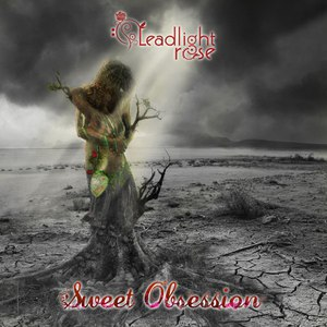 Leadlight Rose альбом Sweet Obsesion