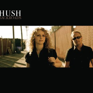 Hush альбом Backroads