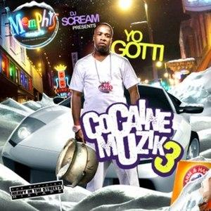 Yo Gotti альбом Cocaine Muzik 3