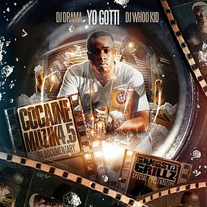 Yo Gotti альбом Cocaine Muzik 4.5 (feat. DJ Drama & DJ Whoo Kid)