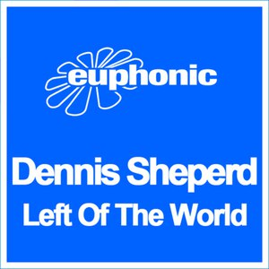 Dennis Sheperd альбом Left Of The World