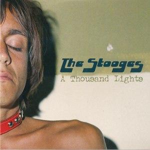 The Stooges альбом A Thousand Lights
