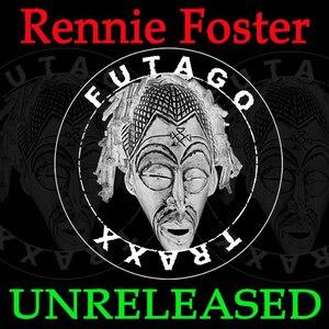 Rennie Foster альбом UNRELEASED