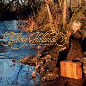 Amy Holland альбом The Journey To Miracle River