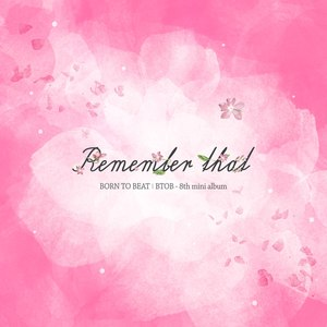 BtoB альбом Remember that
