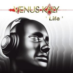 Venus Kaly альбом Life