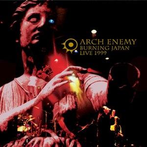 Arch Enemy альбом Burning Japan Live 1999