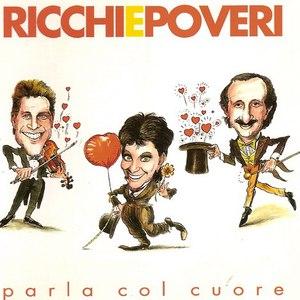 Ricchi E Poveri альбом Parla Col Cuore