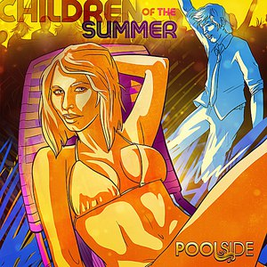 Poolside альбом Children of the Summer