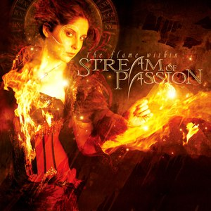 Stream Of Passion альбом The Flame Within
