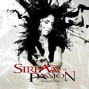 Stream Of Passion альбом Darker Days