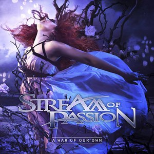 Stream Of Passion альбом A War of Our Own