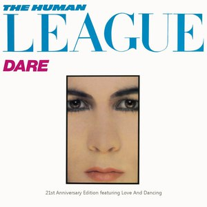 The Human League альбом Dare / Love and Dancing