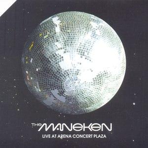 The Maneken альбом Live at Arena Concert Plaza