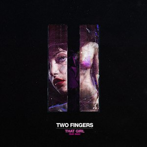 Two Fingers альбом That Girl (Single)