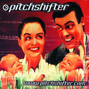 Pitchshifter альбом www.pitchshifter.com