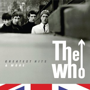 The Who альбом The Who- The Greatest Hits & More