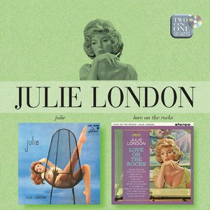 Julie London альбом Julie / Love On The Rocks