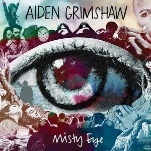 Aiden Grimshaw альбом Misty Eye