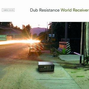 Dub Resistance альбом World Receiver
