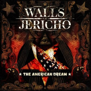 Walls Of Jericho альбом The American Dream