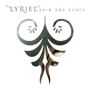 Lyriel альбом Skin And Bones