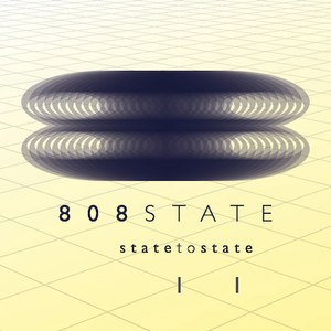 808 State альбом State to State, Volume 2