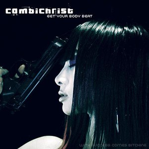 Combichrist альбом Get Your Body Beat