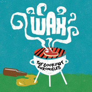 Wax альбом The Cookout Chronicles