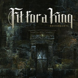 Альбом Fit For a King Descendants (Reissue)