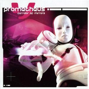 Prometheus альбом Corridor of Mirrors