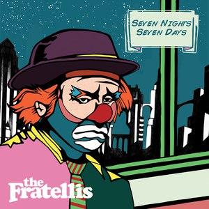 The Fratellis альбом Seven Nights Seven Days