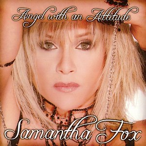 Samantha Fox альбом Angel with an Attitude
