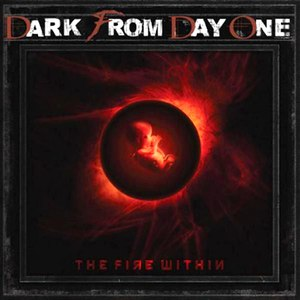 Dark From Day One альбом The Fire Within