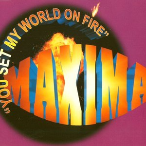 MaXimA альбом You Set My World On Fire