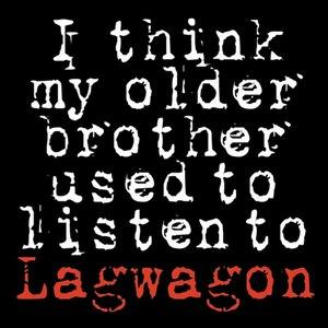 Lagwagon альбом I Think My Older Brother Used To Listen To Lagwagon