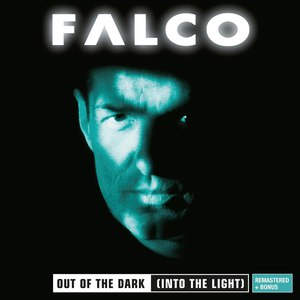 Falco альбом Out of the Dark (Into the Light) [2012 - Remaster]