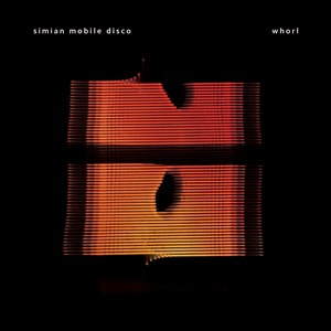 Simian Mobile Disco альбом Whorl