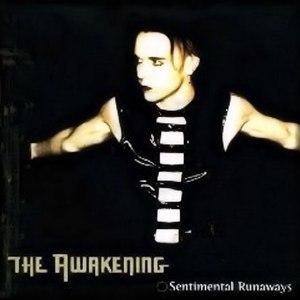 The Awakening альбом Sentimental Runaways