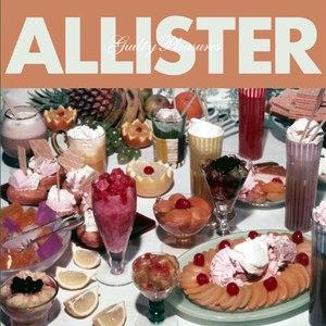 Allister альбом Guilty Pleasures