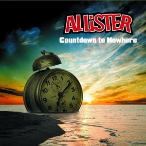 Allister альбом Countdown to Nowhere