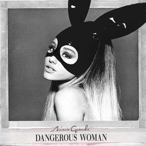 Ariana Grande альбом Dangerous Woman (Deluxe)