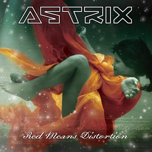 Astrix альбом Red Means Distortion