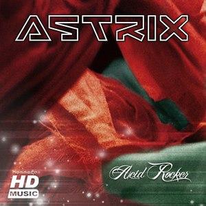Astrix альбом Acid Rocker EP