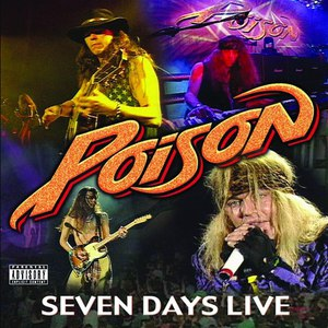 Poison альбом 7 Day's Live