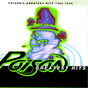Poison альбом Poison's Greatest Hits 1986-1996