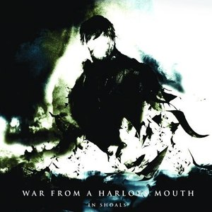 War From A Harlots Mouth альбом In Shoals