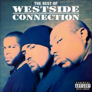 Westside Connection альбом The Best of Westside Connection