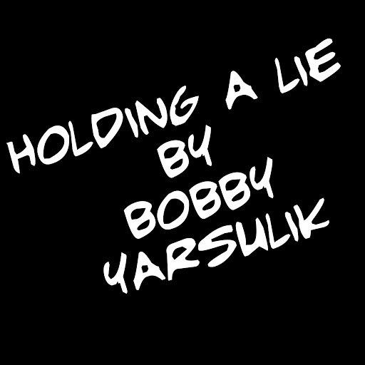 Bobby Yarsulik альбом Holding a Lie